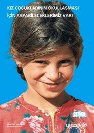 KIZ ÇOCUKLARININ OKULLAfiMASI ‹Ç‹ - UNICEF Türkiye