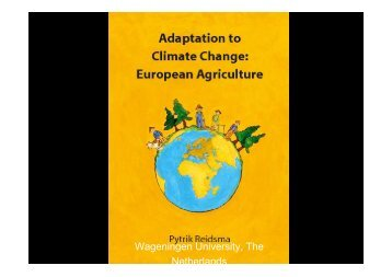 Adaptation to Climate Change: European Agruculture - adagio
