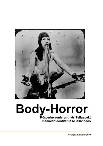 Body-Horror Körperinszenierung als Teilaspekt ... - alexander huemer