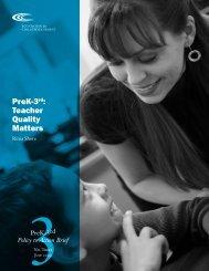 PreK-3rd: Teacher Quality Matters - Foundation for Child Development