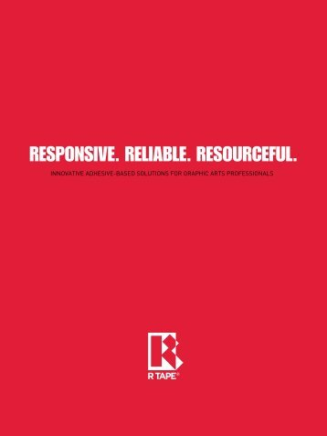 RESPONSIVE. RELIABLE. RESOURCEFUL.