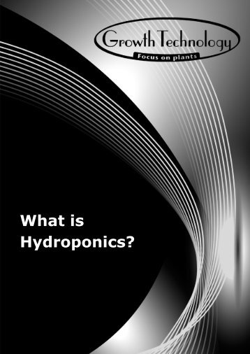 What is Hydroponics? - Growth Technology