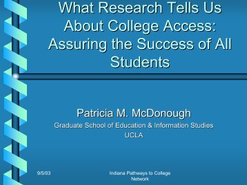 What Research Tells Us About College Access - Indiana Pathways ...