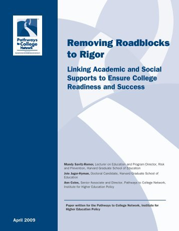 Removing Roadblocks to Rigor: Linking Academic and Social ...