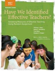 Have We Identified Effective Teachers? Validating - MET Project