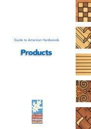 Guide to American Hardwoods - American Hardwood Export Council