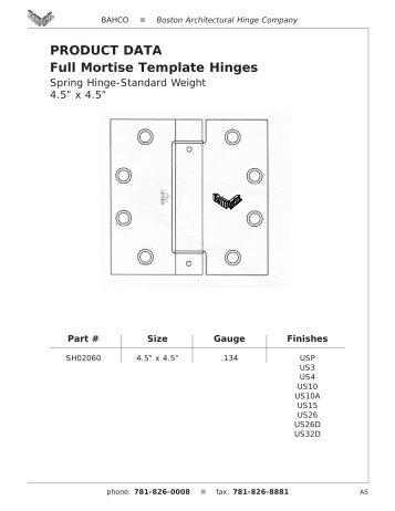 PRODUCT DATA Full Mortise Template Hinges - Boston ...