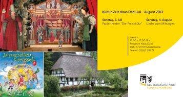 Kultur-Zeit Haus Dahl Juli - August 2013 - Schloss Homburg