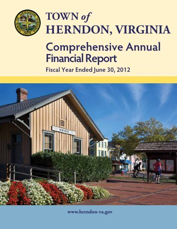 FY 2012 Comprehensive Annual Financial Report - Town of Herndon