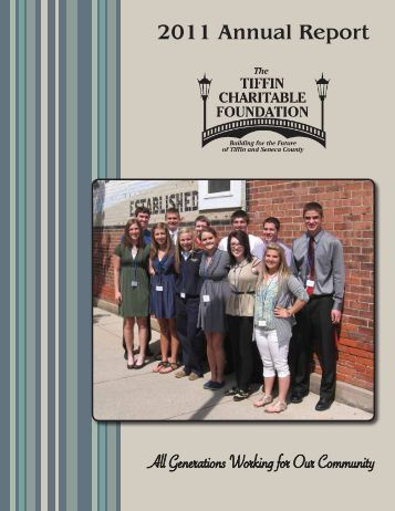2011 Annual Report - Tiffin Charitable Foundation