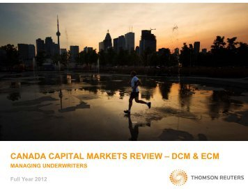 canada capital markets review - Thomson Reuters Deal Making ...