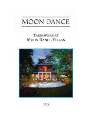 TAKEOVERS AT MOON DANCE VILLAS - Moon Dance Resorts
