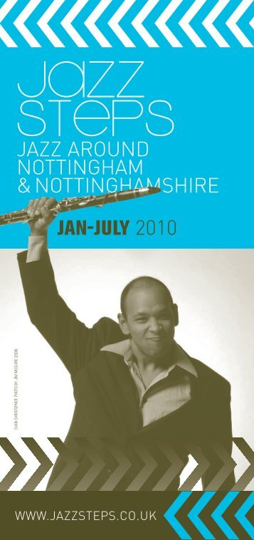 jazz around nottingham &nottinghamshire jan-july 2010 - Jazz Steps