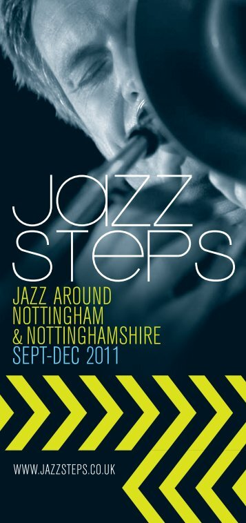 jazz around nottingham &nottinghamshire sept-dec 2011 - Jazz Steps