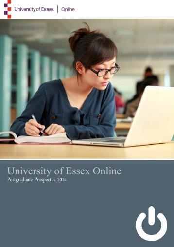 Postgraduate Prospectus 2012-2013 - University of Essex Online