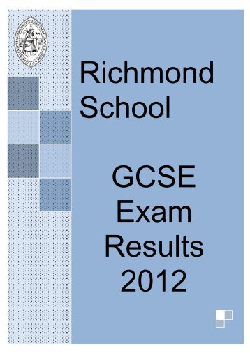 GCSE Exam Results - Summer 2012 - Richmond School