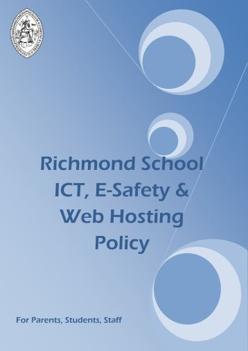 ICT, E-Safety & Web Hosting Policy - Richmond School