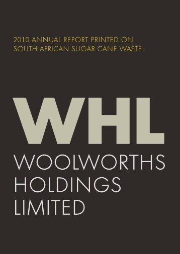 Annual report 2010 - Woolworths Holdings Limited