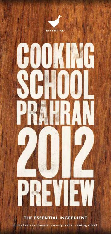 The Essential Ingredient Cooking School Prahran 2012 Preview