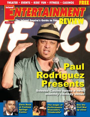 Paul Rodriguez Presents - Inland Entertainment Review Magazine