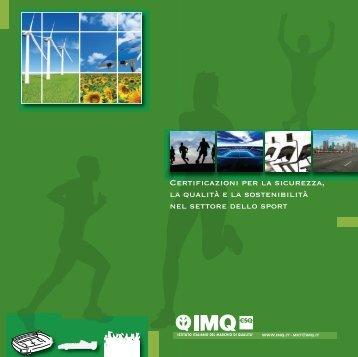 Certificazioni per la sicurezza, la qualità e la sostenibilità nel ... - Imq