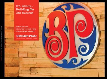 2006 Annual Report - Boston Pizza Royalties Income Fund