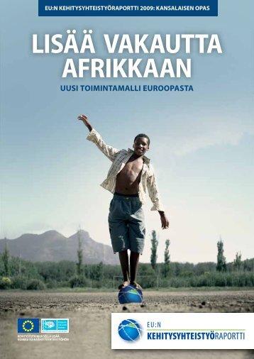 LISÄÄ VAKAUTTA AFRIKKAAN - European Report on Development