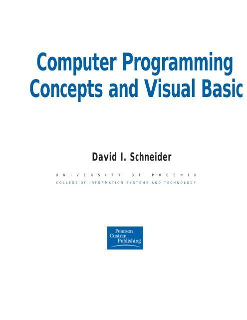 Computer Programming Concepts and Visual Basic David I