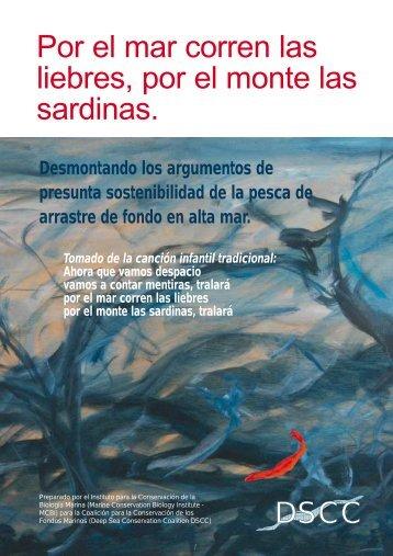 Por el mar corren las liebres, por el monte las sardinas.