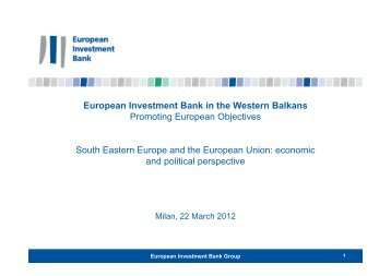 European Investment Bank in the Western Balkans Promoting ... - Ispi