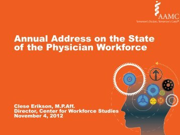 Annual Address on the State of the Physician Workforce - AAMC's ...