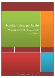 Mediapuuhaa perheille - Mediakasvatus.fi