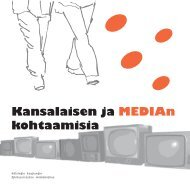 Kansalaisen ja MEDIAn kohtaamisia - Mediakasvatus.fi