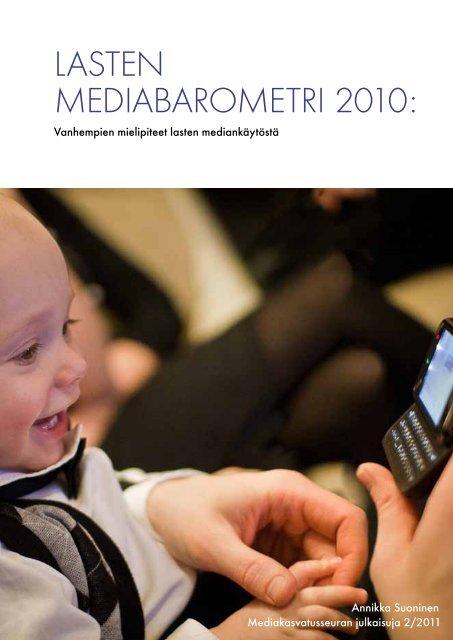 Lasten mediabarometri 2010: Vanhempien ... - Mediakasvatus.fi
