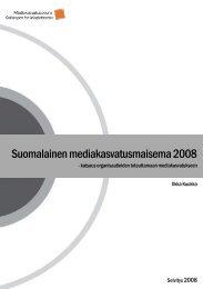 Suomalainen mediakasvatusmaisema 2008 - Mediakasvatus.fi