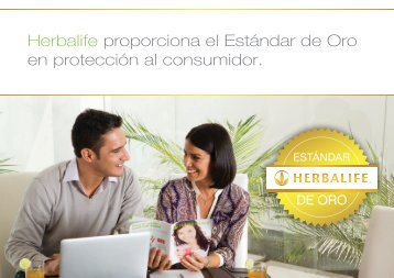 Herbalife proporciona el Estándar de Oro en protección al consumidor.
