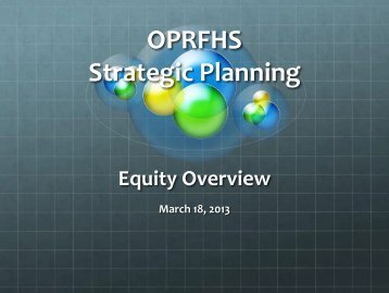 Equity Overview 1 - Oak Park and River Forest High School