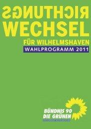 Wahlprogramm 2011 (PDF) - gruene-wilhelmshaven