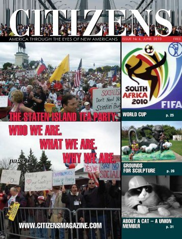 Who We are. WhaT We are. Why We are. - support citizens magazine