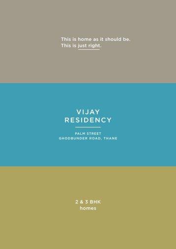 Vijay Residency - Ghodbunder Road, Thane