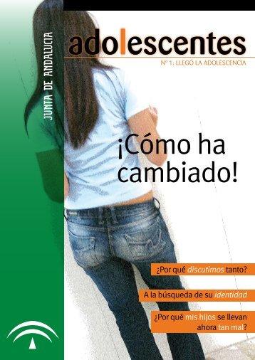 adoLescenTes : ¡cómo ha cambiado! - Junta de Andalucía