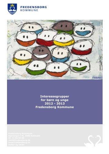 Interessegrupper for børn og unge 2012 - 2013 Fredensborg ...