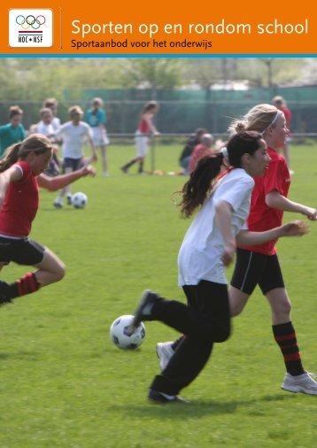 Brochure 'Sporten op en rondom school' - NOC*NSF