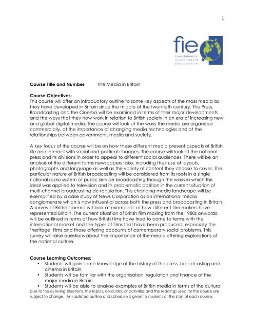 1 Course Title and Number: The Media in Britain Course Objectives ...