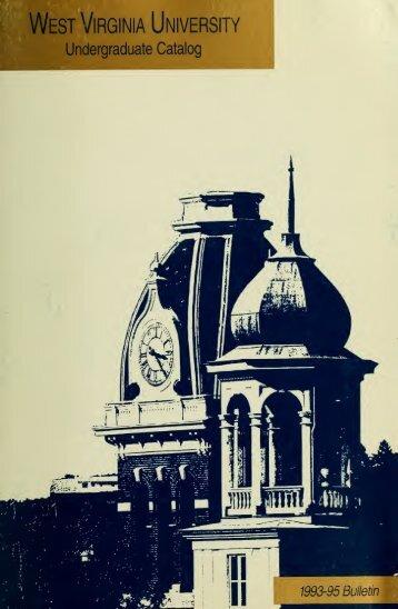 1993-1995 Catalog - Catalogs - West Virginia University