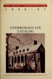 1986-1987 Catalog - Catalogs - West Virginia University