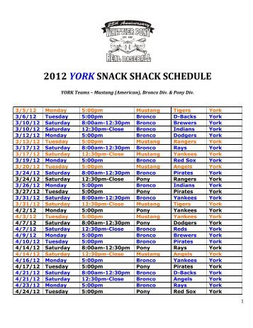 2012 YORK SNACK SHACK SCHEDULE - Whittier PONY Baseball