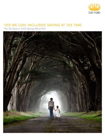 Yes We Can: InClusIve savIng at tax tIme - D2D Fund