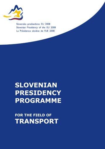 SLOVENIAN PRESIDENCY PROGRAMME TRANSPORT