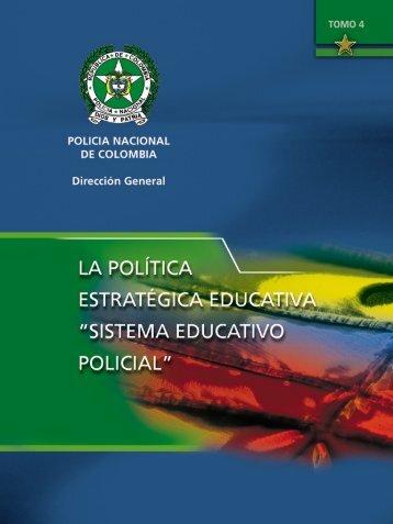 TOMO IV La Politica Estrategica Educativa Sistema Educativo Policial